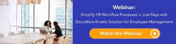 How to Simplify HR Workflow Processes Webinar - DocuWare Kinetic Solutions